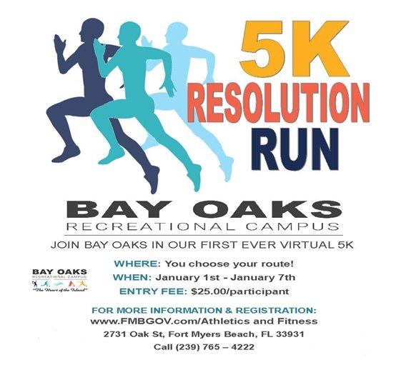 Flyer for Bay Oaks 5K Resolution Run